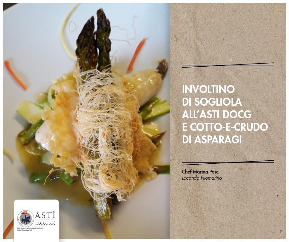 Chef: Marina Pesci - Involtino di sogliola all'Asti docg e cotto-e-crudo di asparagi.